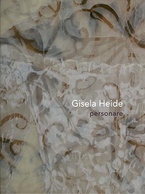 """Gisela Heide: """"personare"""""""